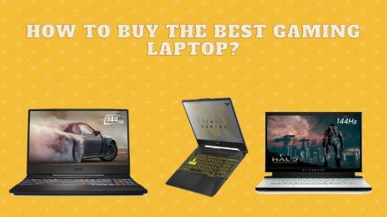 How to buy the best gaming Laptop